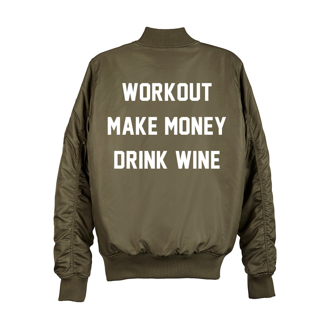 WORKOUT MAKE MONEY DRINK WINE BOMBER [UNISEX]