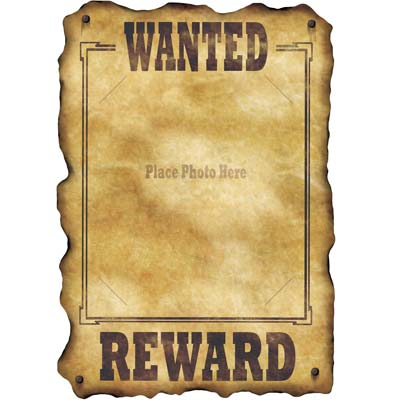 western wanted sign Measures 17 inches by 12 inches, slotted to hold an 8
