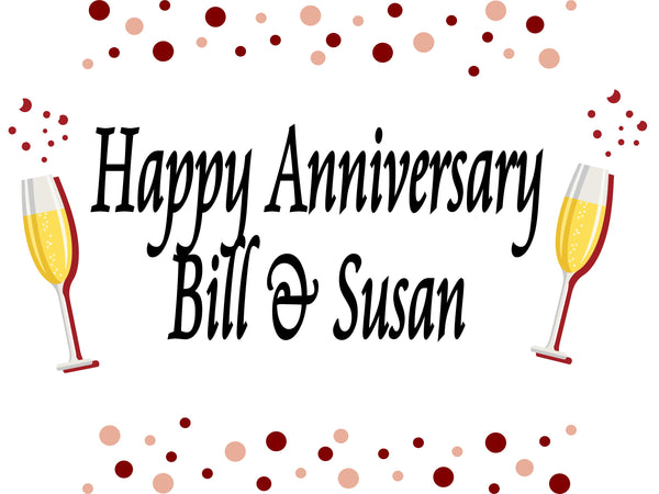 Anniversary Toast 18x24 custom yard sign