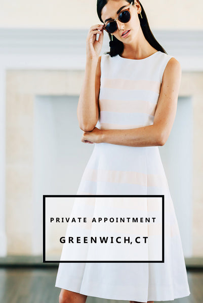 Greenwich, CT Private Appointments