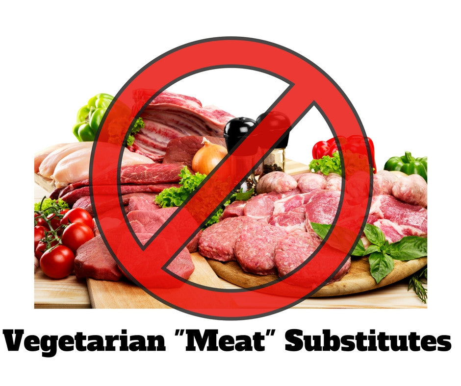 "Vegetarian ""Meat"" Substitutes"