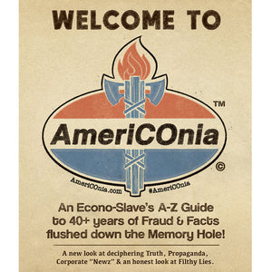 Welcome to AmeriCOnia - An A-Z Guide to 40+ Years of Fraud and Facts - Americonia