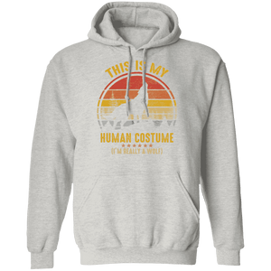 THIS IS MY HUMAN COSTUME  Pullover Hoodie 8 oz.