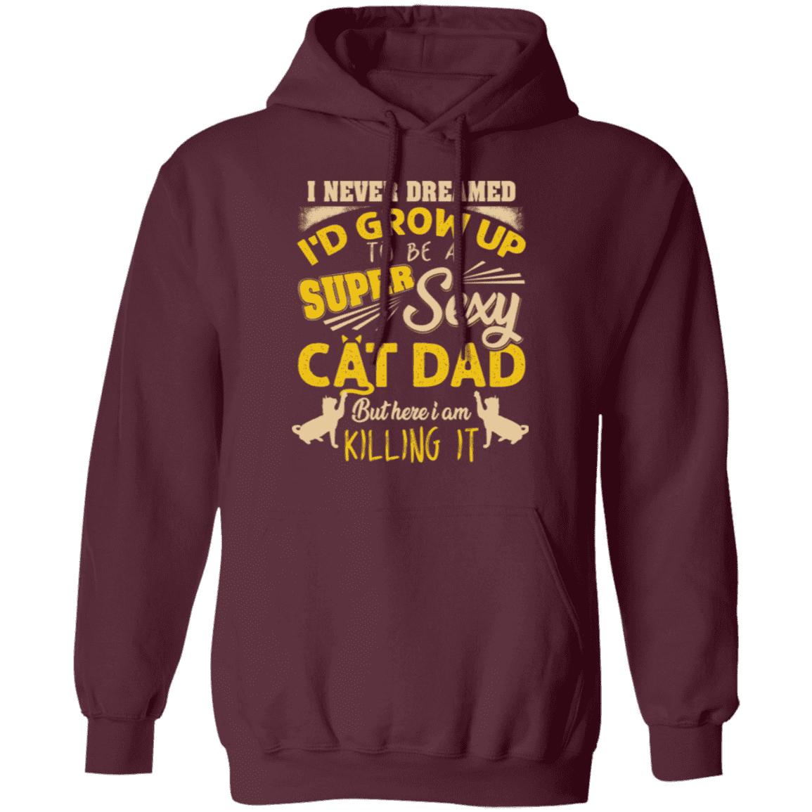 SEXY CAT DAD Pullover Hoodie 8 oz.
