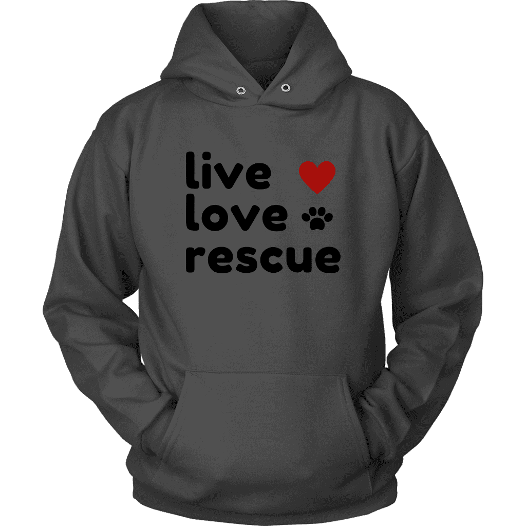 Live, Love, Rescue Women's T-Shirt and Hoodie