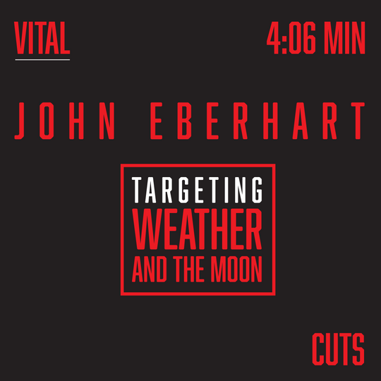 VITAL CUTS - Targeting Weather And The Moon