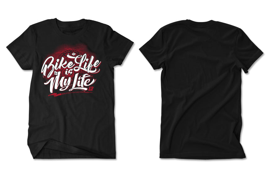 T-SHIRT - BIKE LIFE IS MY LIFE (NEW)