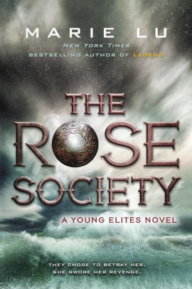 The Rose Society (Young Elites Series #2)
