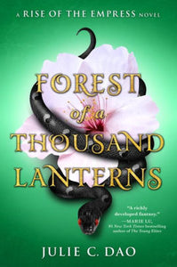 Forest of a Thousand Lanterns (Rise of the Empress Series #1)
