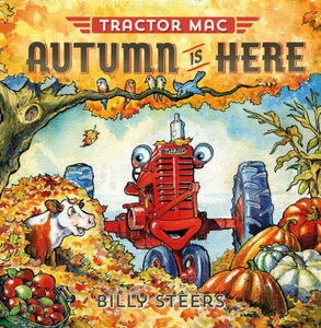 Autumn Is Here (Tractor Mac Series)