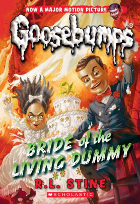 Bride of the Living Dummy (Classic Goosebumps #35)