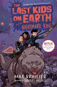 The Last Kids on Earth and the Nightmare King (Last Kids on Earth Series #3)