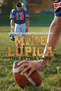 The Extra Yard (Home Team Series)