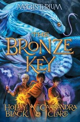 The Bronze Key (Magisterium Series #3)