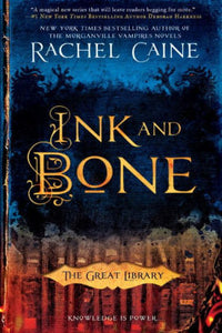 Ink and Bone (The Great Library Series #1)