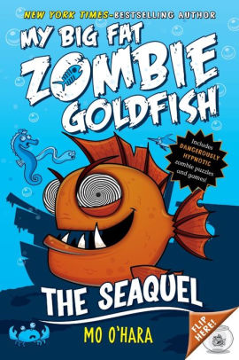 The SeaQuel (My Big Fat Zombie Goldfish Series #2)