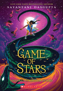 Game of Stars (Kiranmala and the Kingdom Beyond Series #2)