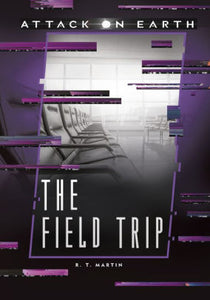 The Field Trip (Attack on Earth)