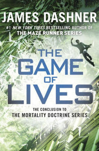 The Game of Lives (Mortality Doctrine Series #3)