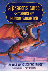 A Dragon's Guide to Making Your Human Smarter (A Dragon's Guide Series #2)