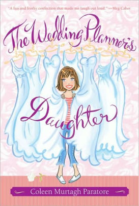 The Wedding Planner's Daughter (Wedding Planner's Daughter Series #1)