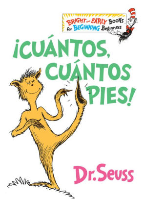 Cuantos, cuantos Pies!(The Foot Book Spanish Edition)
