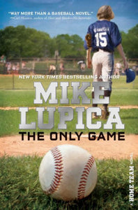 The Only Game (Home Team Series)