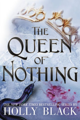 The Queen of Nothing (Folk of the Air Series #3)