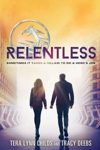 Relentless (Hero Agenda Series #2)