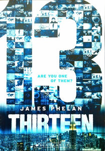 The Last Thirteen: 13 (The Last Thirteen Series Book #1)