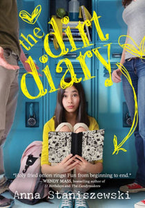 The Dirt Diary (Dirt Diary Series #1)