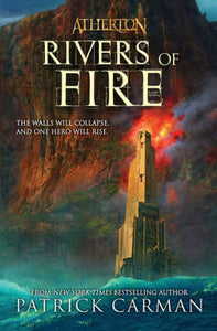 Rivers of Fire (Atherton Series #2)
