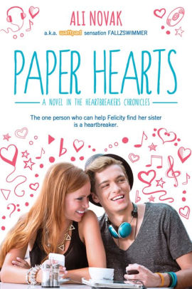 Paper Hearts (Heartbreak Chronicles Series #2)
