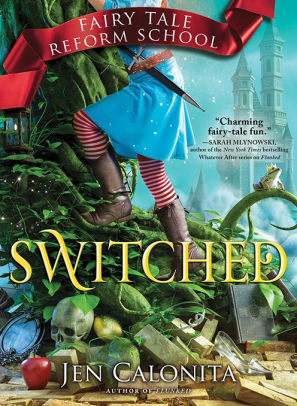Switched (Fairy Tale Reform School Series #4)