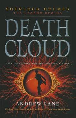 Death Cloud (Sherlock Holmes: The Legend Begins Series #1)