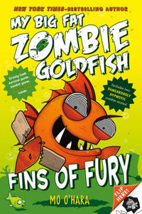 Fins of Fury (My Big Fat Zombie Goldfish Series #3)