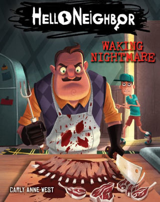 Waking Nightmare (Hello Neighbor Series #2)