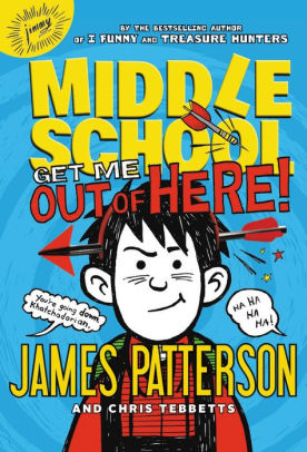 Get Me out of Here! (Middle School Series #2)