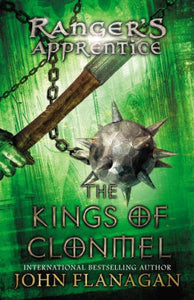 The Kings of Clonmel (Ranger's Apprentice Series #8)