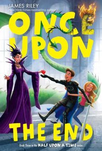 Once Upon the End (Half Upon a Time Series #3)