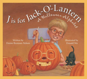 J is for Jack-O'-Lantern: A Halloween Alphabet