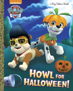 Howl for Halloween! (PAW Patrol)