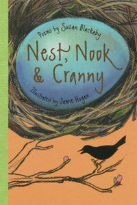 Nest, Nook, and Cranny