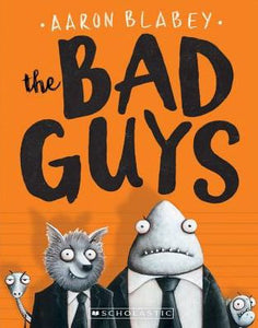 The Bad Guys (The Bad Guys Series #1)