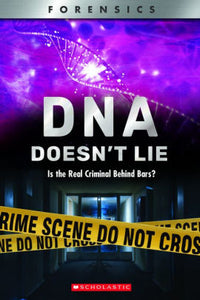 DNA Doesn't Lie (XBooks): Is the Real Criminal Behind Bars?
