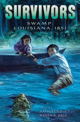 Swamp: Louisiana, 1851 (Survivors Series)