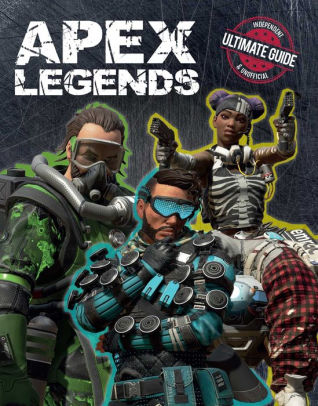 Apex Legends: Independent & Unofficial Ultimate Guide