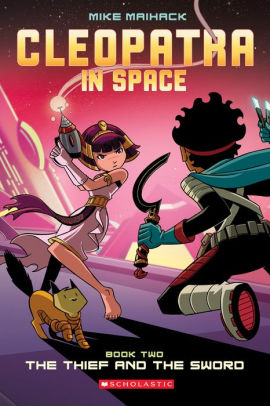 The Thief and the Sword (Cleopatra in Space Series #2)