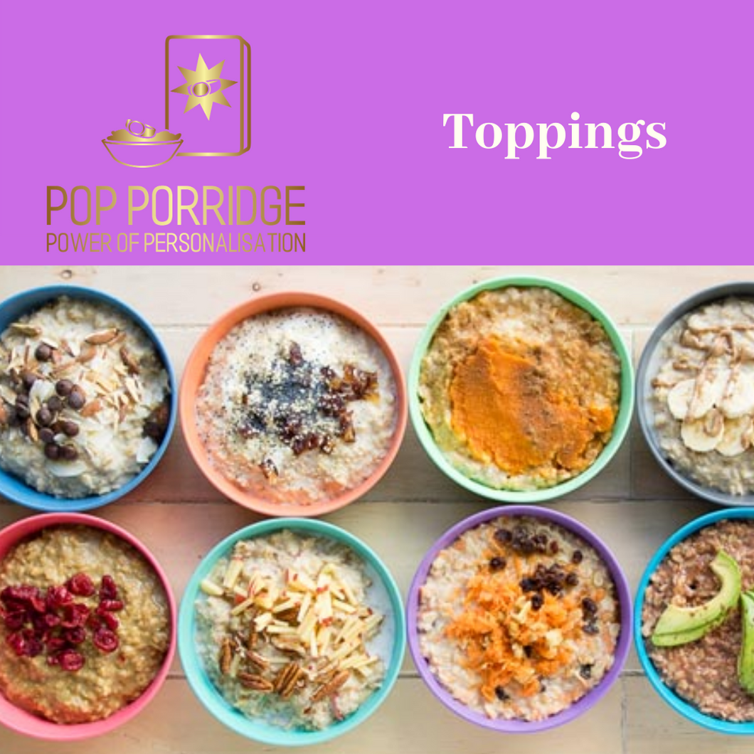 POP Porridge Toppings - POP Porridge