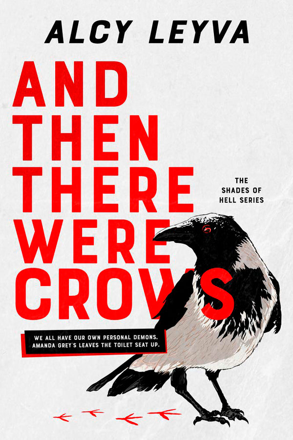 AND THEN THERE WERE CROWS by Alcy Leyva
